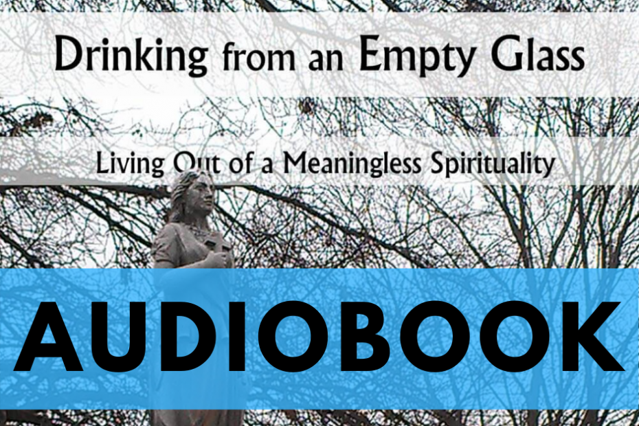 Drinking from an Empty Glass Audiobook - Vernon A. McGuffee II